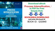 Process Intensification, Second Edition_ Engineering for Efficiency, Sustainability and Flexibility (Isotopes in Organic Chemistry)