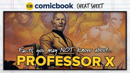 Facts You May NOT Know About Professor X - ComicBook Cheat Sheet