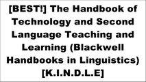 [8V2G2.D.o.w.n.l.o.a.d] The Handbook of Technology and Second Language Teaching and Learning (Blackwell Handbooks in Linguistics) by Wiley-Blackwell [E.P.U.B]