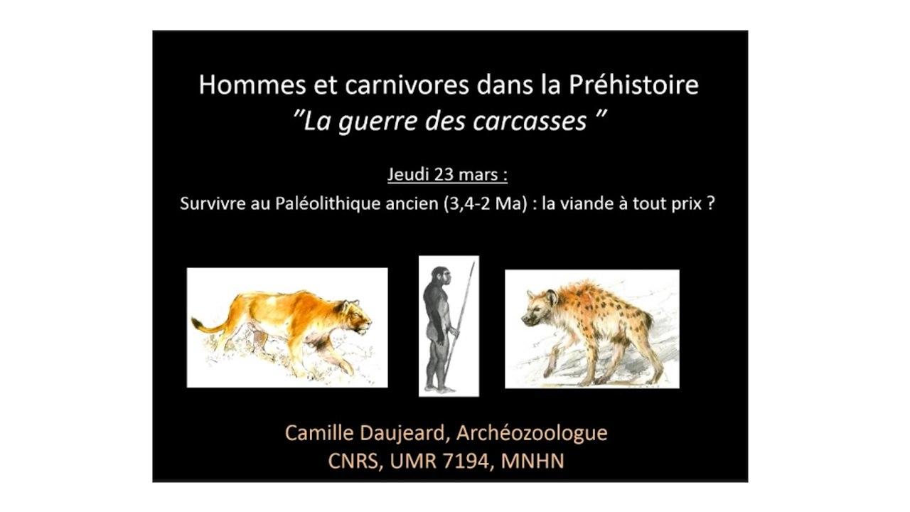 Survivre au Paléolithique ancien (3,4-2 Ma) : la viande à tout prix? - La Guerre des Carcasses  (1/3)