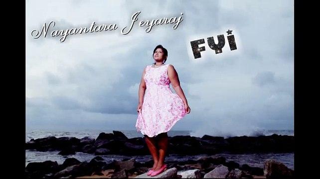 Music video for FYI performed by Nayantara Jeyaraj.