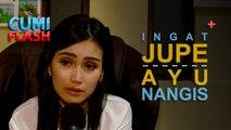 Ingat Jupe, Ayu Ting Ting Nangis - CumiFlash 14 Juni 2017