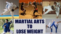 Martial Arts for Weight loss | Stay Fit & Healthy | Martial Arts Benefits  | Boldsky