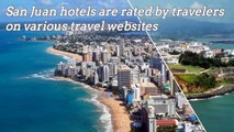 Hotels in San Juan Puerto Rico 2017. YOUR Top 10 best San Juan ho