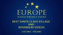 Best of Santa Claus Village and Rovaniemi in Lapland videos - Arctic Circle La