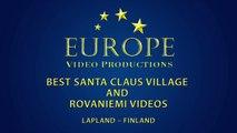 Best of Santa Claus Village and Rovaniemi in Lapland videos - Arctic Circle L