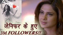 Beyhadh Actress Jennifer Winget get 3M FOLLOWERS | FilmiBeat