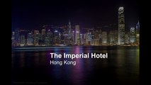 The Imperial Hotel & Guide to Hong Kong   Top Hotels in Hong Kong - You