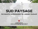 Paysagiste, aménagement de jardins, élagage - Le Bouscat (33) - Sud Paysage Barrère Patrick