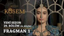 Muhteşem Yüzyıl: Kösem | Yeni Sezon - 29.Bölüm (59.Bölüm) | Fragman 1