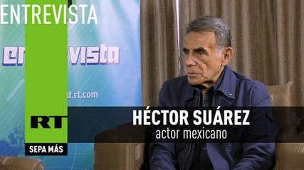 """Héctor Suárez, actor mexicano: """"He pagado caro por decir lo que pienso en mi país"""""""