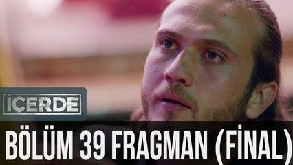 İçerde 39. Bölüm Fragman