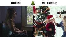 Weihnachten alleine VS. Weihnachten mit Familie -r
