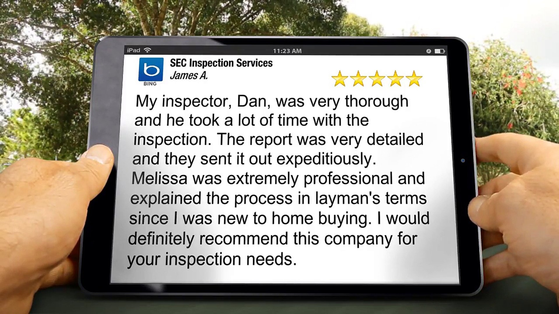 SEC Inspection Services Pinellas Park Terrific 5 Star Review by James A.