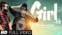 Latest Punjabi Song - Girl Ok - HD(Full Song) - Sukh-e & A-Kay - Full Music Video - New Punjabi Song - PK hungama mASTI Official Channel