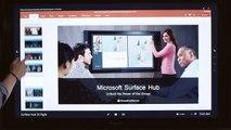 69.Microsoft Surface Hub - Microsoft Surface Hub and PowerPoint demo