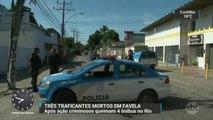 RJ: Três traficantes morrem em troca de tiros com policiais