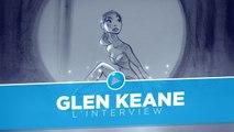 Rencontre avec Glen Keane