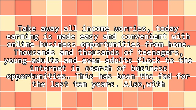 Online Business Opportunities From Home: How Do I Get One?