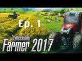 Jeux Vidéos du 63 : professional farmer 2017 ( Découverte - épisode 01 )