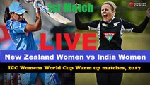New Zealand Women vs India Women, 1st ICC Womens World Cup Warm up Match Live Streaming
