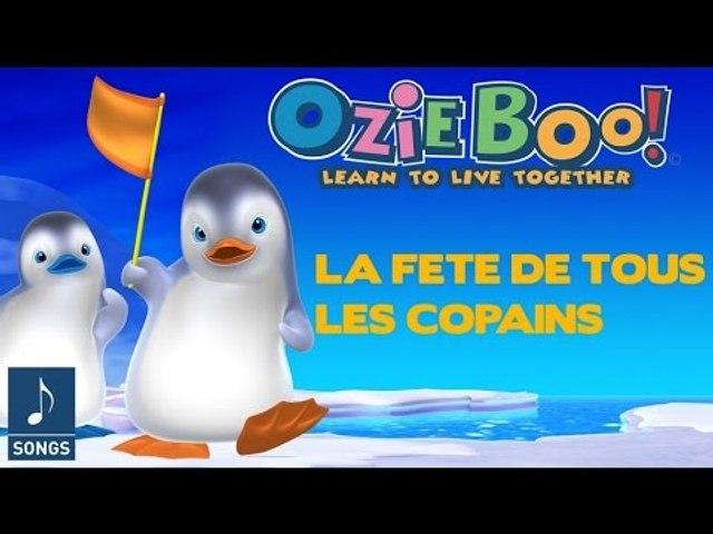 Ozie Boo - La Fête De Tous Les Copains - Chanson Officielle
