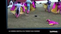 Mort du torero Ivan Fandino : les images chocs de sa corrida mortelle (vidéo)