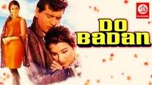 Do Badan (1966) Bollywood Movie Movie  Starts Manoj Kumar, Asha Parekh, Simi Garewal, Pran