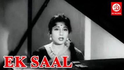 Ek Saal 1957    Ashok Kumar, Madhubala, Johnny Walker, Kuldip Kaur, Minoo Mumtaz, Mehmood