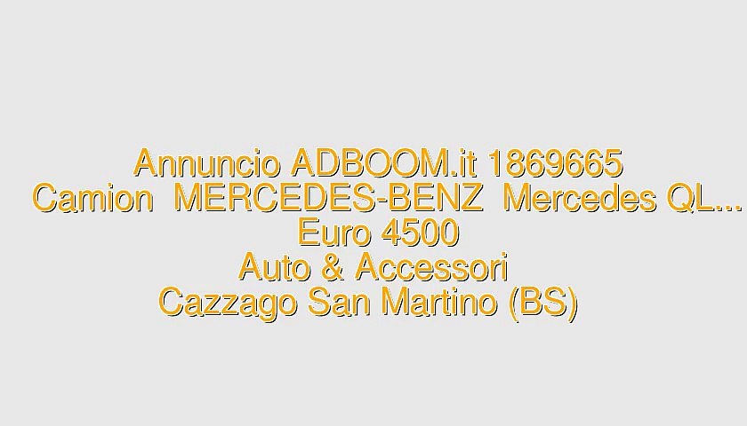 Camion  MERCEDES-BENZ  Mercedes QL…