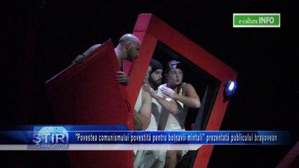 'Povestea comunismului povestită pentru bolnavii mintali' prezentată publicului brasovean