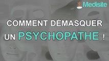 Comment démasquer un psychopathe !