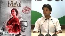 Congress slams Bhandarkar's 'Indu Sarkar', says its 'Fully Sponsored'