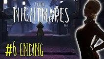 TARA-BITCH, RUN! - Little Nightmares #6 (Ending)