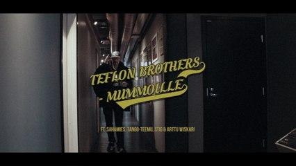Teflon Brothers - Mummoille