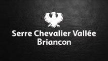 Serre Chevalier Vallée Briançon / Serre Chevalier Valley Briançon