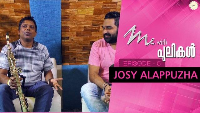 Me With Pulikal | Josy Alappuzha | Episode 5 | Gopi Sundar Music Company