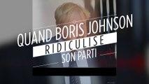 Quand Boris Johnson ridiculise son parti