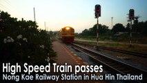 High Speed Train passes Nong Kae Railway Station in Hua Hin Thailand