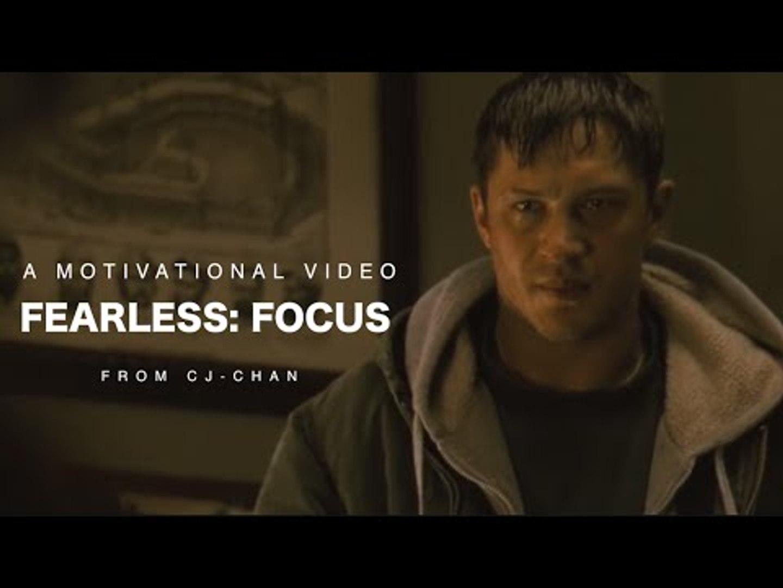 Fearless: Focus - Motivational video