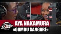 Aya Nakamura 'Oumou Sangaré' feat. Oumou Sangaré #PlanèteRap