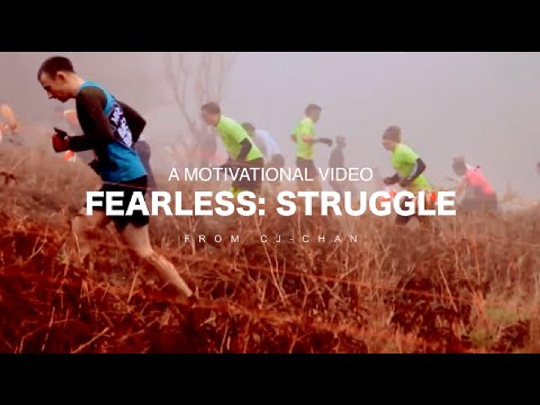 Fearless: Struggle - Motivational Video