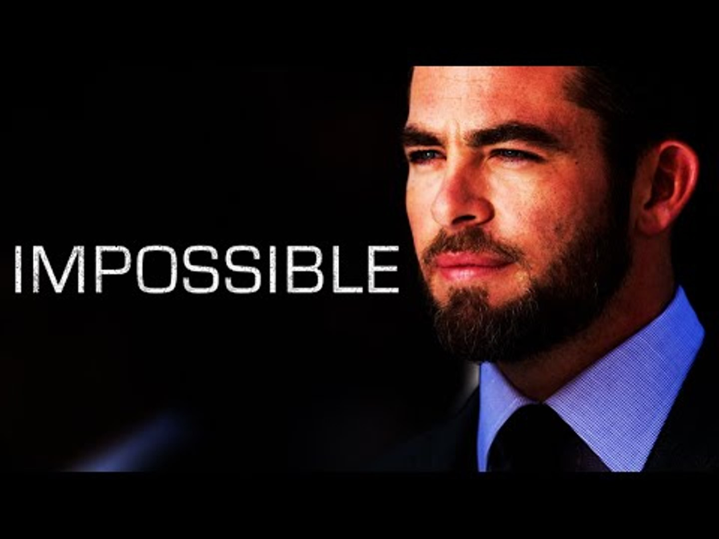 Impossible - Motivational video