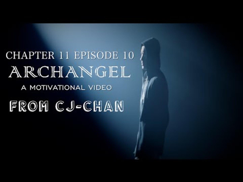 Archangel - Motivational Video
