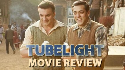 Tubelight Movie Review | Salman Khan | Sohail Khan