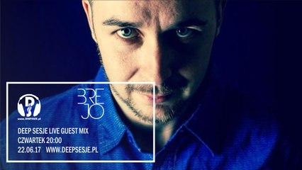 Brejo Deep Sesje Guest Mix