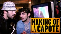 La Capote (Amaury & Quentin) - MAKING OF