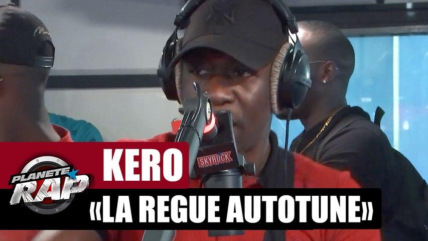 """Kero """"La regue autotune"""" #PlanèteRap"""