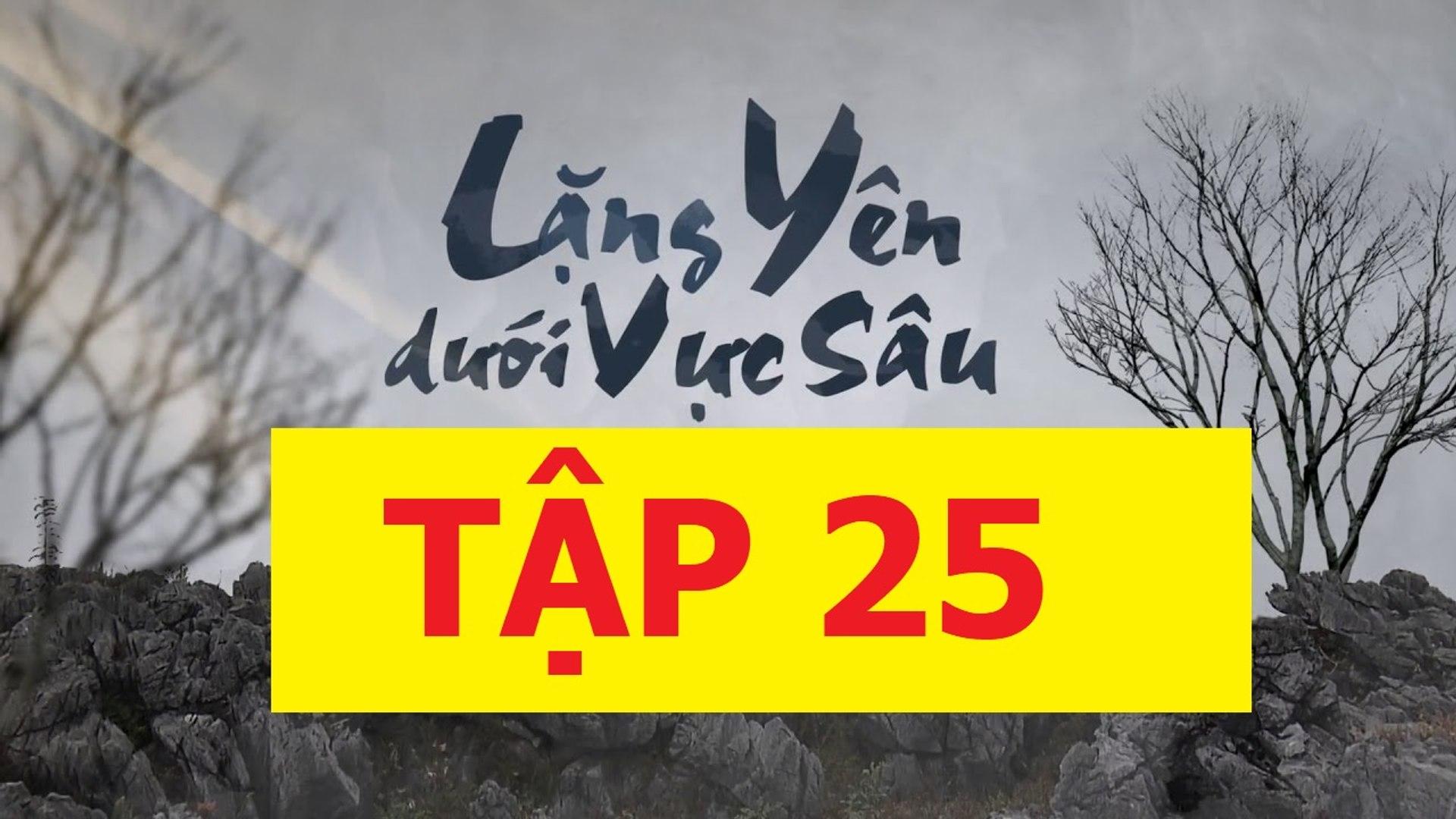 Lặng yên dưới vực sâu Tập 25 Full VTV3 - Lang yen duoi vuc sau tap 25