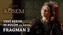 Muhteşem Yüzyıl: Kösem | Yeni Sezon - 30.Bölüm (60.Bölüm) | Fragman 2